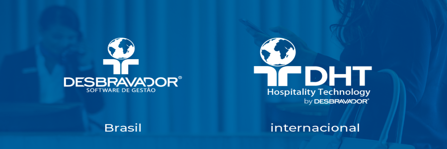 DESBRAVADOR GOES INTERNATIONAL WITH DHT HOSPITALITY TECHNOLOGY